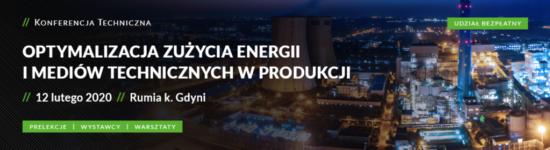 Zapraszamy na konferencję  OPTYMALIZACJA ZUŻYCIA ENERGII I MEDIÓW TECHNICZNYCH W PRODUKCJI